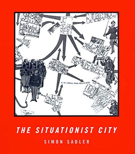9780262692250: The Situationist City (Paper)