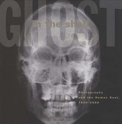 9780262692281: Ghost in the Shell: Photography and the Human Soul, 1850-2000
