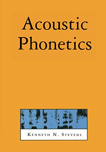 9780262692502: Acoustic Phonetics (Current Studies in Linguistics)