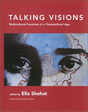 9780262692618: Talking Visions: Multicultural Feminism in a Transnational Age