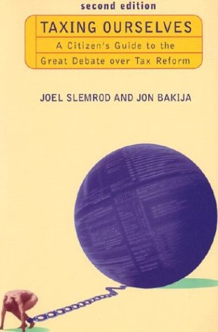 9780262692625: Taxing Ourselves - 2nd Edition: A Citizen's Guide to the Great Debate over Tax Reform