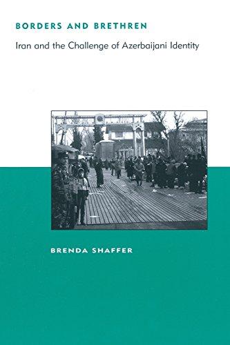 9780262692779: Borders and Brethren: Iran and the Challenge of Azerbaijani Identity (BCSIA Studies in International Security)