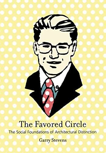 9780262692786: The Favored Circle: The Social Foundations of Architectural Distinction