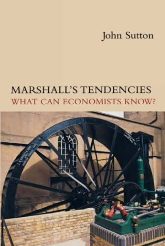 9780262692793: Marshall's Tendencies: What Can Economists Know? (Gaston Eyskens Lectures)
