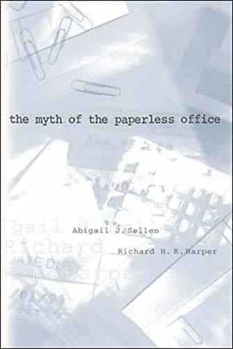 9780262692830: The Myth of the Paperless Office (The MIT Press)