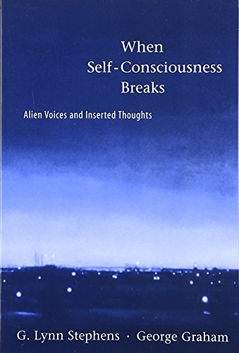 9780262692847: When Self-Consciousness Breaks: Alien Voices and Inserted Thoughts (Philosophical Psychopathology)