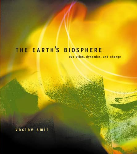 9780262692984: The Earth's Biosphere: Evolution, Dynamics, and Change