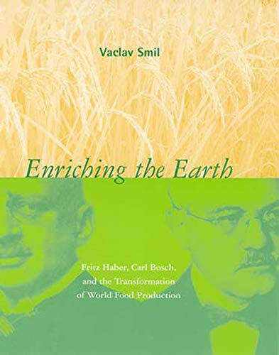 9780262693134: Enriching the Earth: Fritz Haber, Carl Bosch, and the Transformation of World Food Production