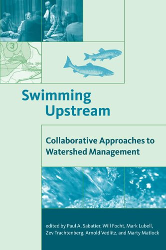 9780262693196: Swimming Upstream: Collaborative Approaches to Watershed Management (American and Comparative Environmental Policy)