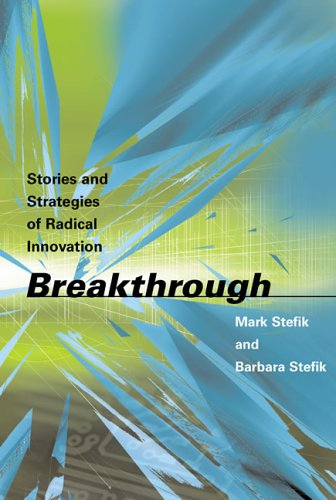 9780262693370: Breakthrough: Stories and Strategies of Radical Innovation (MIT Press)