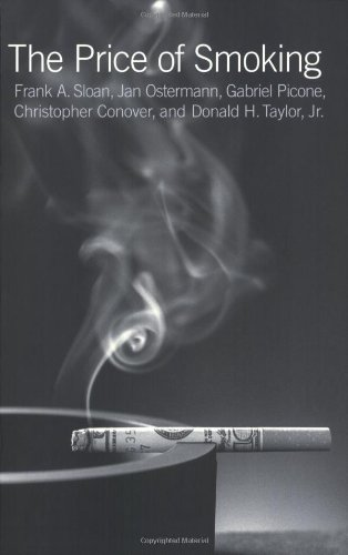 The Price of Smoking: Sloan, Frank A.,