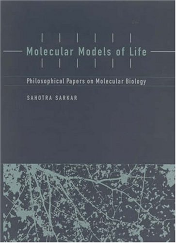 9780262693509: Molecular Models of Life: Philosophical Papers on Molecular Biology