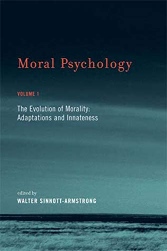 9780262693547: Moral Psychology, The Evolution of Morality: Adaptations and Innateness, Vol. 1