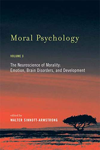 9780262693554: Moral Psychology: The Neuroscience of Morality: Emotion, Brain Disorders, and Development (MIT Press) (Volume 3)