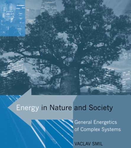 9780262693561: Energy in Nature and Society - General Energetics of Complex Systems