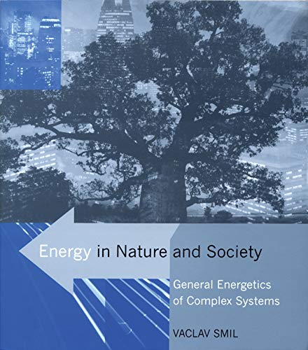 9780262693561: Energy in Nature and Society: General Energetics of Complex Systems