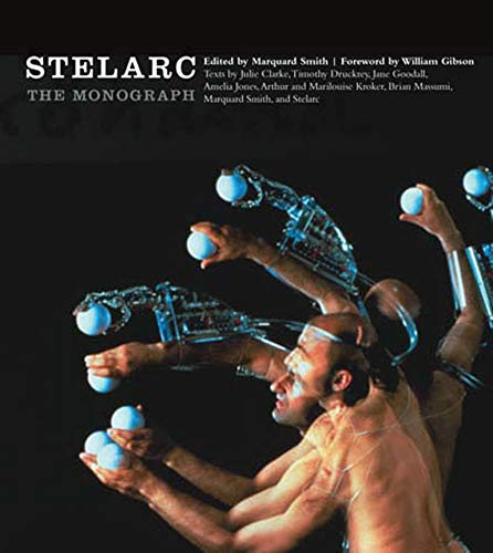 9780262693608: Stelarc: The Monograph (Electronic Culture: History, Theory and Practice)