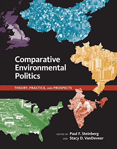 9780262693684: Comparative Environmental Politics: Theory, Practice, and Prospects (American and Comparative Environmental Policy)