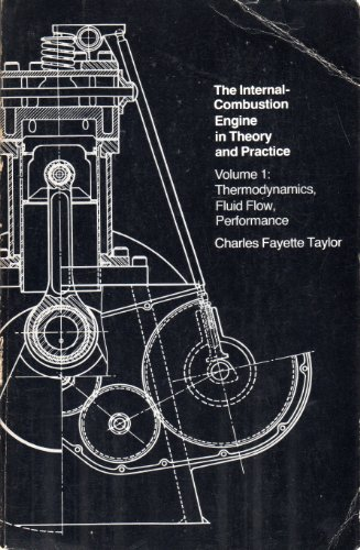 9780262700153: The Internal-Combustion Engine in Theory and Practice, Vol. 1: Thermodynamics, Fluid Flow, Performance