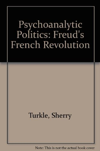 9780262700221: Psychoanalytic Politics: Freud's French Revolution