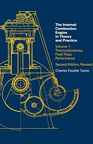 9780262700269: The Internal Combustion Engine in Theory and Practice: Vol. 1 - 2nd Edition, Revised: Thermodynamics, Fluid Flow, Performance