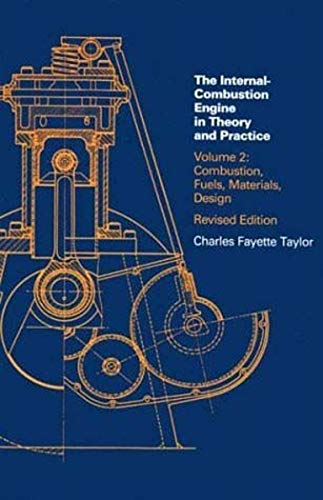 9780262700276: The Internal-Combustion Engine in Theory and Practice: Combustion, Fuels, Materials, Design: 002