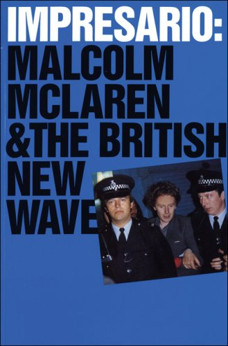 9780262700351: Impresario: Malcolm McLaren and the British New Wave