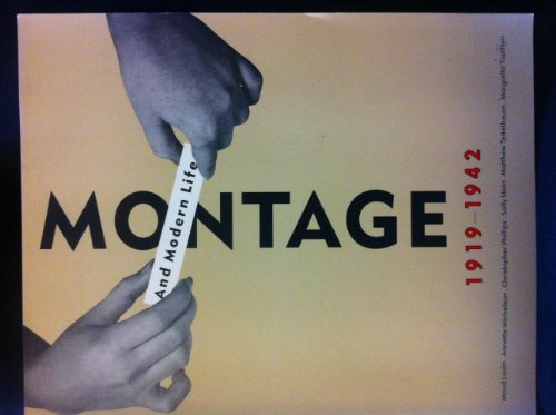 9780262700504: Montage and Modern Life, 1919-42