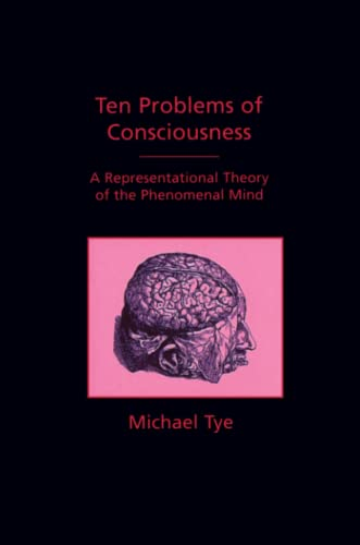 9780262700641: Ten Problems of Consciousness: A Representational Theory of the Phenomenal Mind