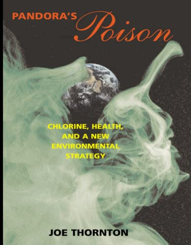 9780262700849: Pandora's Poison: Chlorine, Health, and a New Environmental Strategy