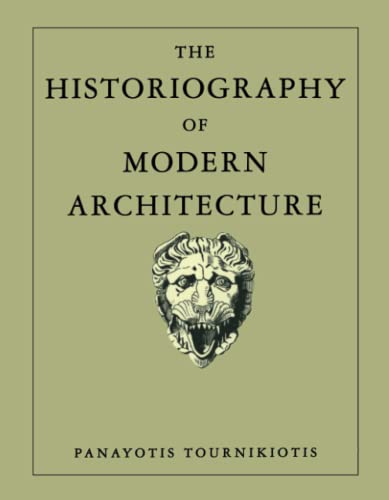 9780262700856: Historiography of Modern Architecture