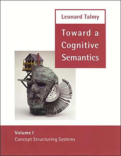 9780262700962: 1: Toward a Cognitive Semantics: Concept Structuring Systems