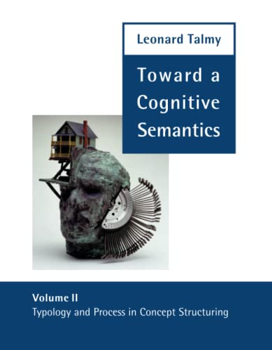 9780262700979: Toward a Cognitive Semantics: Typology and Process in Concept Structuring, Vol. 2