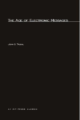 9780262701020: The Age of Electronic Messages (New Liberal Arts)