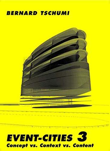 9780262701105: Event-Cities 3: Concept vs. Context vs. Content (MIT Press) (No. 3)