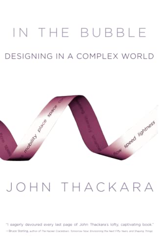9780262701150: In the Bubble: Designing in a Complex World (The MIT Press)