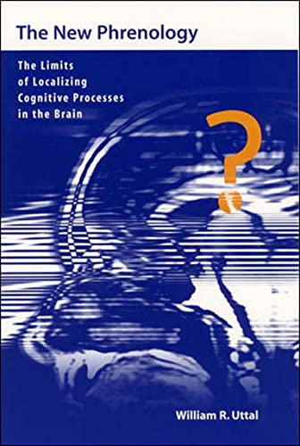 9780262710107: The New Phrenology: The Limits of Localizing Cognitive Processes in the Brain (Life and Mind: Philosophical Issues in Biology and Psychology)
