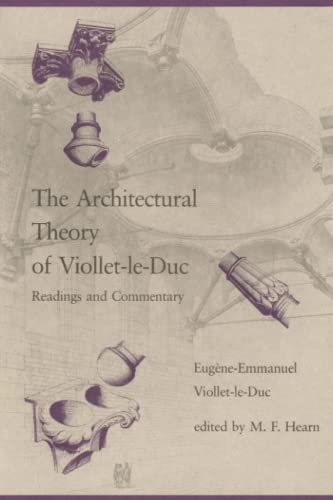 9780262720137: The Architectural Theory of Viollet-le-Duc: Readings and Commentaries