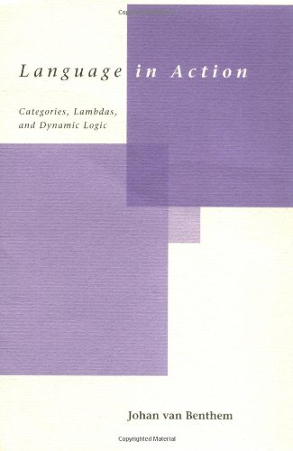 9780262720243: Language in Action: Categories, Lambdas, and Dynamic Logic