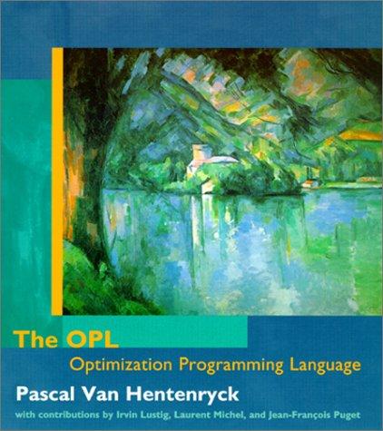 9780262720304: The OPL Optimization Programming Language