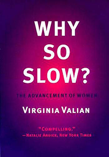 9780262720311: Why So Slow? The Advancement of Women