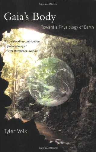 9780262720427: Volk, T: Gaia′s Body - Toward a Physiology of Earth (The MIT Press)