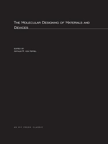 9780262720434: The Molecular Designing of Materials and Devices (MIT Press)