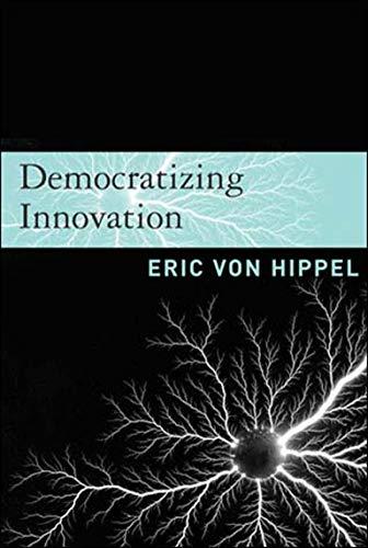 9780262720472: Democratizing Innovation (MIT Press)