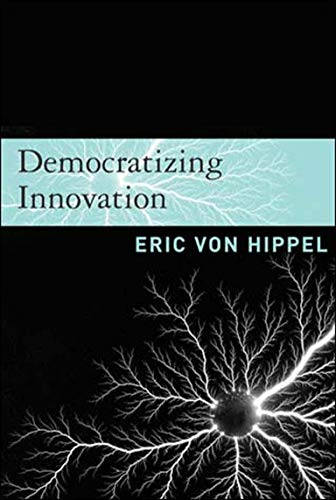 9780262720472: Democratizing Innovation