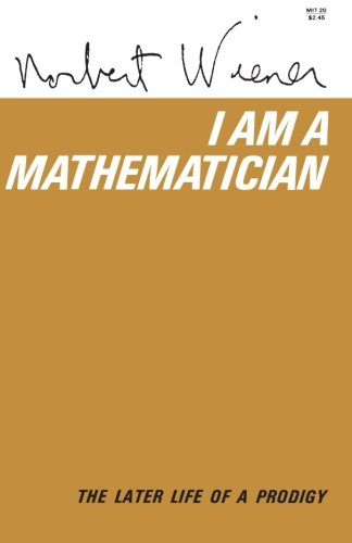 9780262730075: I Am Mathematician