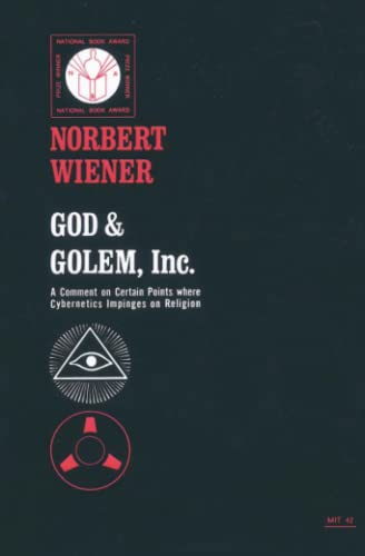 9780262730112: God and Golem, Inc.; a Comment on Certain Points Where Cybernetics Impinges on Religion: A Comment on Certain Points Where Cybernetics Impinges on Religion