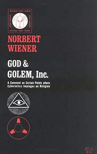 9780262730112: God and Golem, Inc.: A Comment on Certain Points where Cybernetics Impinges on Religion