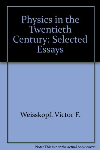 9780262730303: Physics in the Twentieth Century: Selected Essays