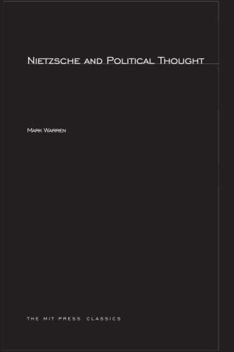 9780262730945: Nietzsche and Political Thought